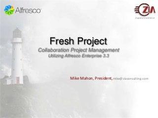 Zia Fresh Project demo