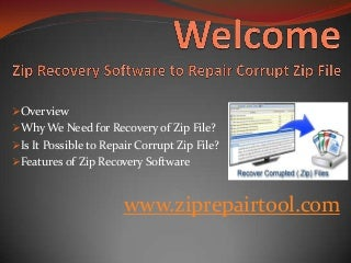 Repair Corrupt Zip File by using of Best Zip Recovery Software !