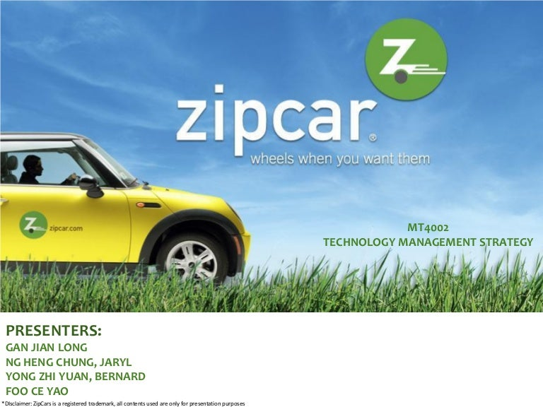 evaluate zipcar Watch zipcars: planning 1) part of zipcarac€cs plans include expansion on university campuses and extensions like a ac€azipcar for businessac€ program to reach new sources of members who can fill in different parts of the day that complement weekend use by other zipcar member.