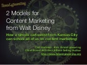 Walt Disney | 2 Essentials to Learn from a Content Marketing Genius