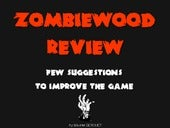 Zombiewood Review : Suggestions to improve the game