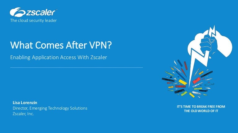 What Comes After VPN?