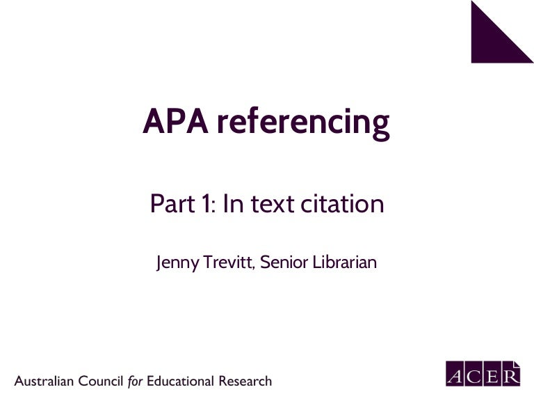 apa 6th edition referencing part 1 in text citation rh slideshare net apa referencing guide 6th edition pdf usyd apa reference guide 6th edition