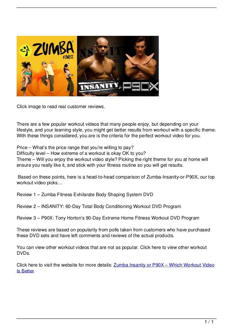 Zumba Insanity or P90X –